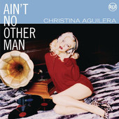 Christina Aguilera | Ain't No Other Man (Dance Vault Mixes)